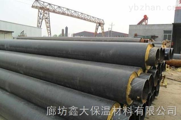 耐高温预制氰聚塑蒸汽防腐保温管产品质量最优价格最合理